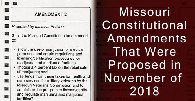 Proposed amendments to the Missouri constitution.