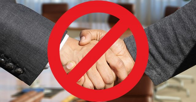 No shaking hands.