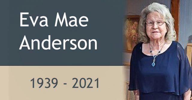 Eva Mae Anderson, born 1939 and died 2021.